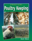Practical Poultry Keeping - eBook