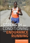 Strength and Conditioning for Endurance Running - Book
