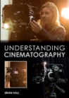 Understanding Cinematography - Book