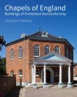 Chapels of England : Buildings of Protestant Nonconformity - Book