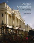 Georgian Architecture in the British Isles 1714-1830 - Book