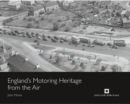 England's Motoring Heritage from the Air - Book