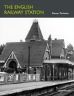 The English Railway Station - Book