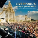 Liverpool's Musical Landscapes - Book
