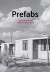 Prefabs : A social and architectural history - Book