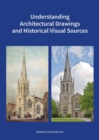 Understanding Architectural Drawings and Historical Visual Sources - Book
