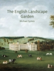 The English Landscape Garden : A survey - Book