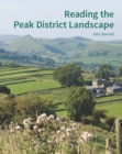 Reading the Peak District Landscape - Book