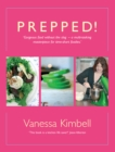 Prepped! : Gorgeous Food without the Slog - a Multi-tasking Masterpiece for Time-short Foodies - eBook