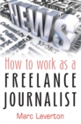 How to work as a Freelance Journalist - eBook