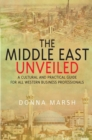 The Middle East Unveiled - eBook