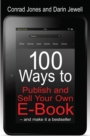 100 Ways To Publish and Sell Your Own Ebook - eBook