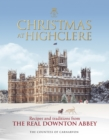 Christmas at Highclere : Recipes and traditions from the real Downton Abbey - Book