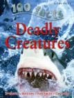 100 Facts - Deadly Creatures - Book