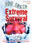 100 Facts Extreme Survival - Book