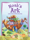 Bible Stories Noah's Ark and Other Stories - eBook