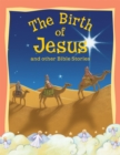 Bible Stories The Birth of Jesus and Other Stories - eBook