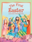 Bible Stories The First Easter and Other Stories - eBook