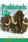1000 Facts Prehistoric Life - eBook