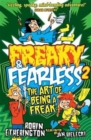 Freaky and Fearless: The Art of Being a Freak - Book