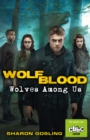 Wolfblood: Wolves Among Us - Book