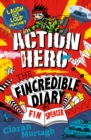 Action Hero: The Fincredible Diary of Fin Spencer - Book