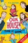 Our House 2: Time to Shine - eBook