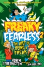 Freaky and Fearless: The Art of Being a Freak - eBook