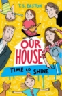 Our House 2: Time to Shine - Book