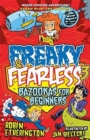 Freaky and Fearless: Bazookas for Beginners - Book