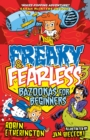 Freaky and Fearless: Bazookas for Beginners - eBook