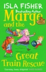 Marge and the Great Train Rescue : Book three in the fun family series by Isla Fisher - eBook