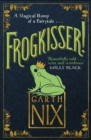 Frogkisser! : A Magical Romp of a Fairytale - eBook