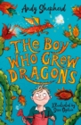 The Boy Who Grew Dragons (The Boy Who Grew Dragons 1) - Book