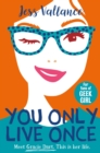You Only Live Once : Gracie Dart book 1 - eBook