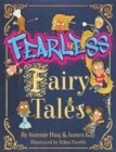 Fearless Fairy Tales : Fairy tales vibrantly updated for the 21st century by Blue Peter legend Konnie Huq - Book