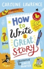 How To Write a Great Story - Book