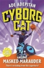 Cyborg Cat and the Masked Marauder - Book