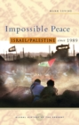 Impossible Peace : Israel/Palestine since 1989 - eBook