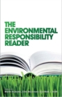 The Environmental Responsibility Reader - eBook