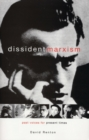 Dissident Marxism : Past Voices for Present Times - eBook