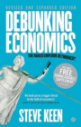 Debunking Economics : The Naked Emperor Dethroned? - Book