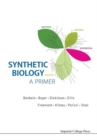 Synthetic Biology - A Primer - Book