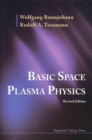 Basic Space Plasma Physics (Revised Edition) - Book