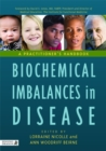 Biochemical Imbalances in Disease : A Practitioner's Handbook - Book