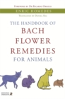 The Handbook of Bach Flower Remedies for Animals - Book