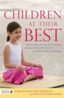 Children at Their Best : Understanding and Using the Five Elements to Develop Children's Full Potential for Parents, Teachers, and Therapists - Book