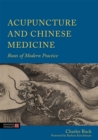 Acupuncture and Chinese Medicine : Roots of Modern Practice - Book