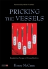 Pricking the Vessels : Bloodletting Therapy in Chinese Medicine - Book