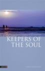 Keepers of the Soul : The Five Guardian Elements of Acupuncture - Book